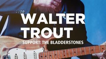 Před Walterem Troutem zahrají The Bladderstones